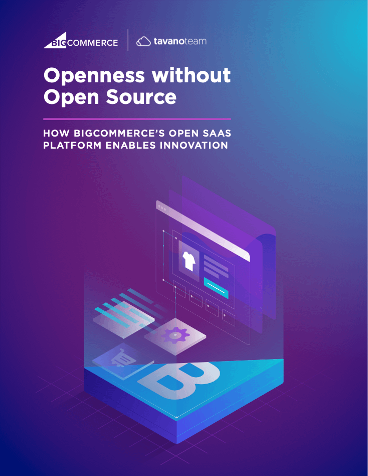 Openness-without-Open-Source-bigcommerce-tavano-team
